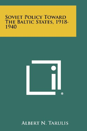 9781258277796: Soviet Policy Toward The Baltic States, 1918-1940