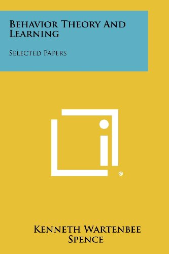 9781258277970: Behavior Theory and Learning: Selected Papers