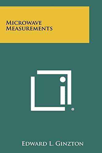 Microwave Measurements: Edward L. Ginzton