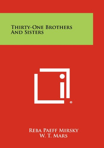 9781258280000: Thirty-One Brothers And Sisters