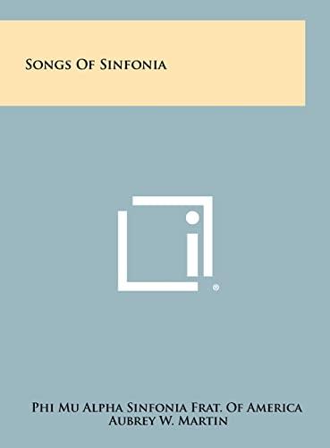 Songs of Sinfonia (Hardback): Phi Mu Alpha