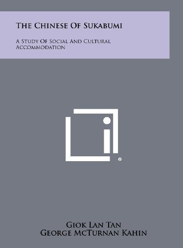 9781258281281: The Chinese of Sukabumi: A Study of Social and Cultural Accommodation