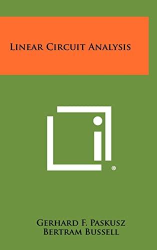 Linear Circuit Analysis: Gerhard F. Paskusz