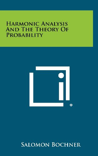 9781258282189: Harmonic Analysis And The Theory Of Probability