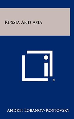 Russia and Asia: Andrei Lobanov-Rostovsky