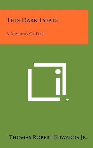 9781258283094: This Dark Estate: A Reading of Pope