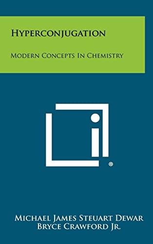 9781258285883: Hyperconjugation: Modern Concepts in Chemistry