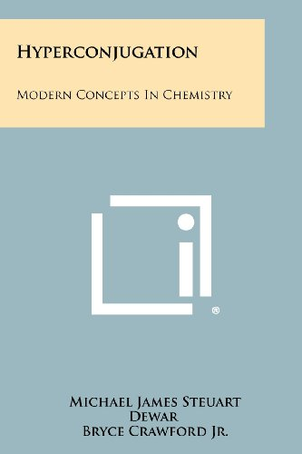 9781258288723: Hyperconjugation: Modern Concepts in Chemistry