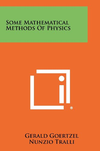 9781258290566: Some Mathematical Methods of Physics