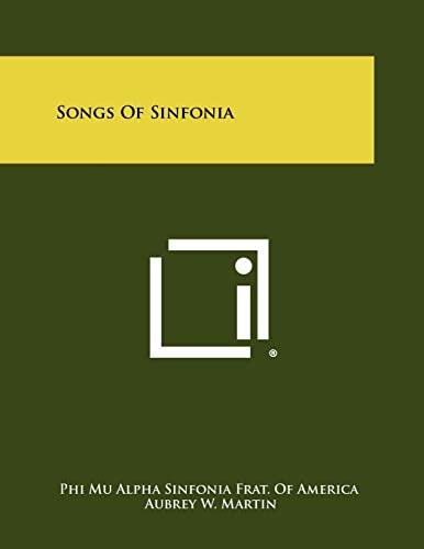 Songs of Sinfonia (Paperback): Phi Mu Alpha