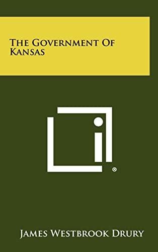 The Government of Kansas: James Westbrook Drury