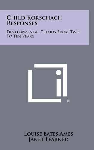 9781258298005: Child Rorschach Responses: Developmental Trends From Two To Ten Years