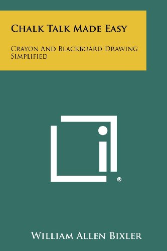 9781258299842: Chalk Talk Made Easy: Crayon and Blackboard Drawing Simplified