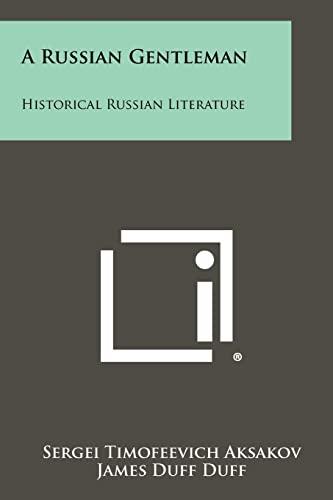 9781258301552: A Russian Gentleman: Historical Russian Literature