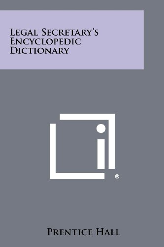 9781258303501: Legal Secretary's Encyclopedic Dictionary