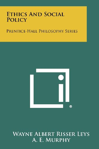 Ethics and Social Policy: Prentice-Hall Philosophy Series: Wayne Albert Risser