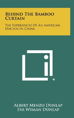 9781258306656: Behind the Bamboo Curtain: The Experiences of an American Doctor in China