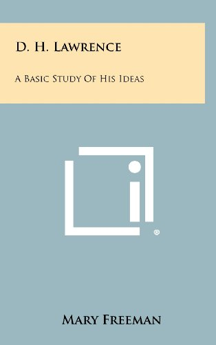 9781258308025: D. H. Lawrence: A Basic Study Of His Ideas