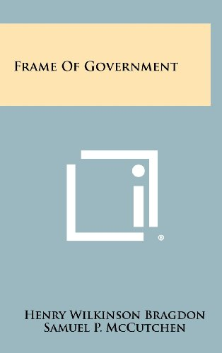 9781258309282: Frame of Government
