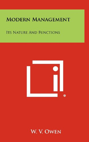 9781258310264: Modern Management: Its Nature and Functions