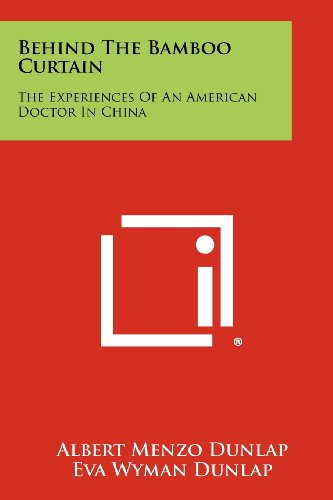 9781258313203: Behind The Bamboo Curtain: The Experiences Of An American Doctor In China