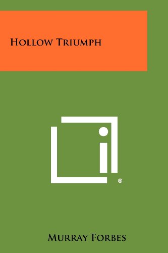 Hollow Triumph (Paperback): Murray Forbes