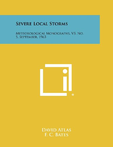 Severe Local Storms: Meteorological Monographs, V5, No.: F. C. Bates