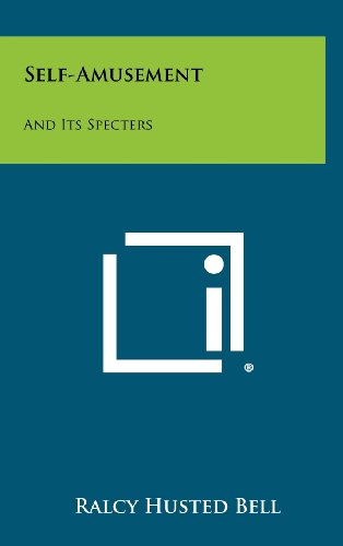 9781258317829: Self-Amusement: And Its Specters