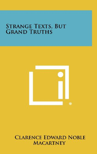 9781258322410: Strange Texts, But Grand Truths