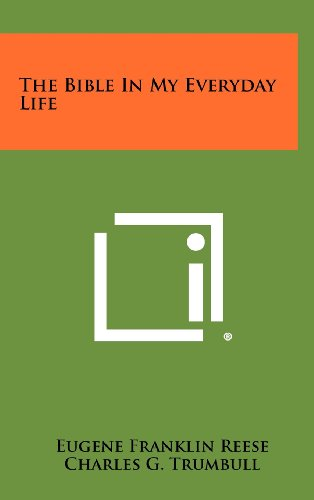 9781258322465: The Bible in My Everyday Life