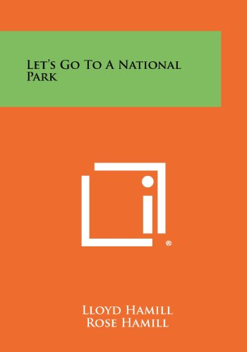 9781258323288: Let's Go to a National Park