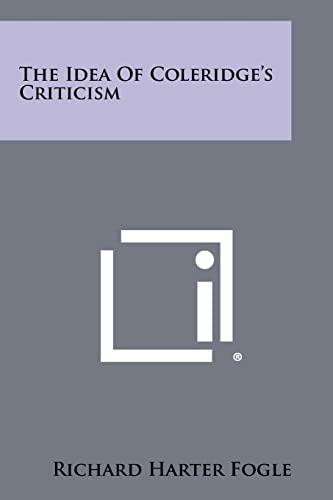 9781258325527: The Idea Of Coleridge's Criticism