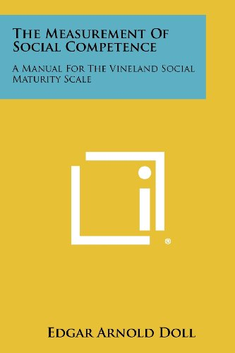 The Measurement of Social Competence: A Manual: Doll, Edgar Arnold