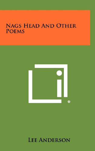 Nags Head and Other Poems (1258329093) by Lee Anderson