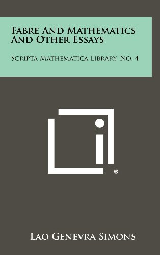 9781258329396: Fabre and Mathematics and Other Essays: Scripta Mathematica Library, No. 4