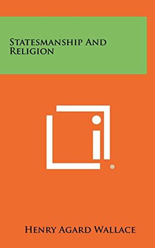 9781258329891: Statesmanship and Religion