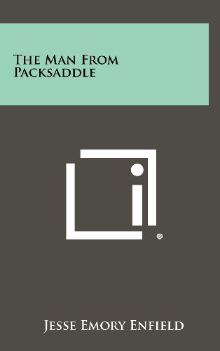 9781258330071: The Man from Packsaddle