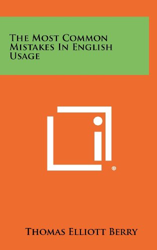 9781258330095: The Most Common Mistakes In English Usage
