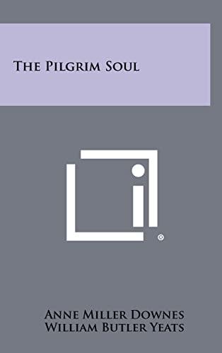 9781258331214: The Pilgrim Soul
