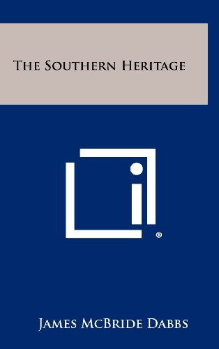 9781258331252: The Southern Heritage