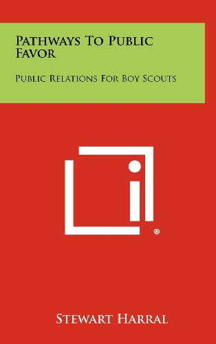 9781258331788: Pathways to Public Favor: Public Relations for Boy Scouts