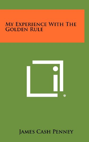 9781258333027: My Experience With The Golden Rule
