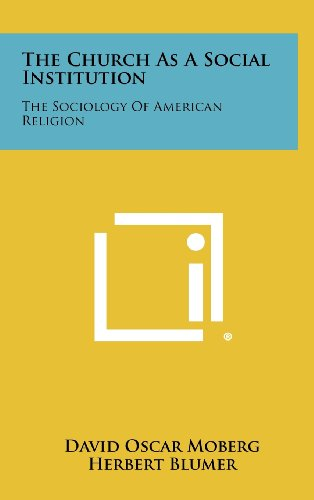 9781258333393: The Church as a Social Institution: The Sociology of American Religion