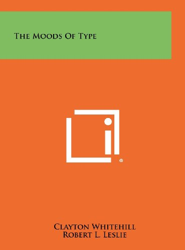 9781258333515: The Moods of Type