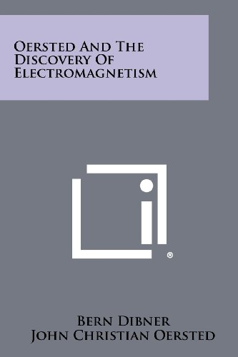 9781258335557: Oersted And The Discovery Of Electromagnetism