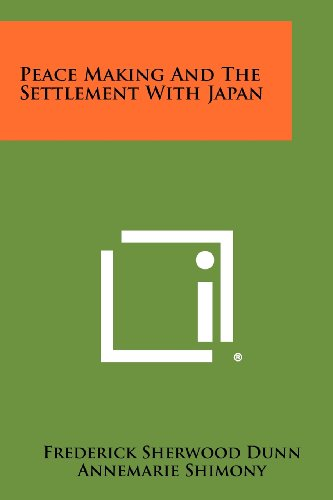 9781258337537: Peace Making And The Settlement With Japan