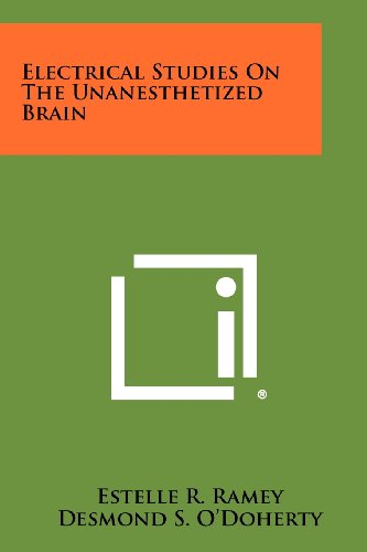 Electrical Studies On The Unanesthetized Brain: Literary Licensing, LLC