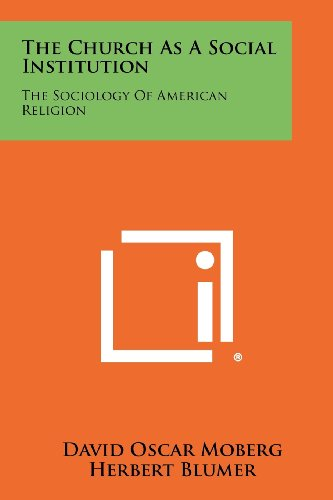 9781258340292: The Church as a Social Institution: The Sociology of American Religion