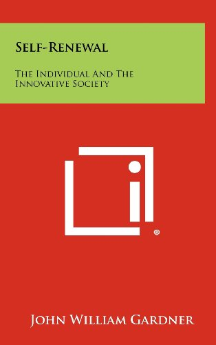 9781258341190: Self-Renewal: The Individual And The Innovative Society