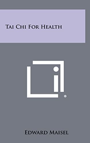 9781258343347: Tai Chi for Health